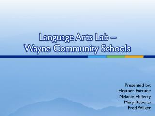 Language Arts Lab –  Wayne Community Schools