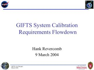 GIFTS System Calibration   Requirements Flowdown