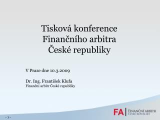 Tisková konference Finančního arbitra České republiky