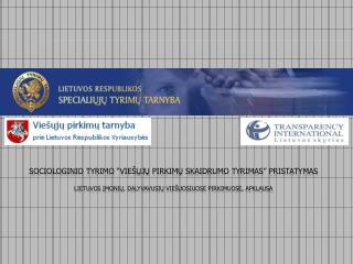 TYRIMO PRISTATYMAS