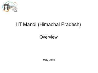 IIT Mandi Himachal Pradesh  Overview