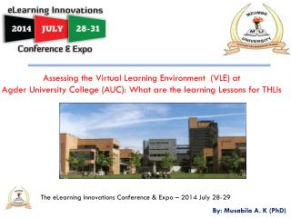 The eLearning Innovations Conference &  Expo – 2014 July 28-29