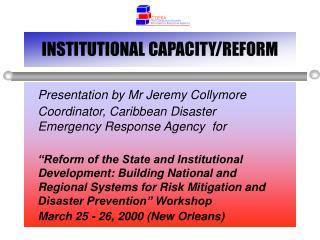INSTITUTIONAL CAPACITY/REFORM