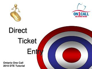 Direct  Ticket   Entry