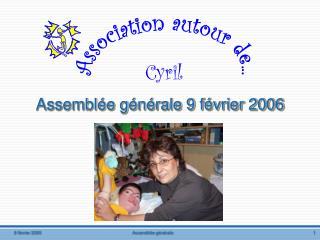 Assemblée générale 9 février 2006