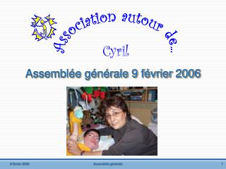 Assembl�e g�n�rale 9 f�vrier 2006