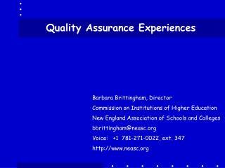 Quality Assurance Experiences