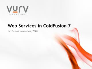 Web Services in ColdFusion 7