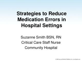 Strategies to Reduce Medication Errors in Hospital Settings