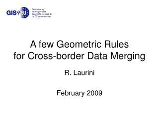 A few Geometric Rules for Cross-border Data Merging