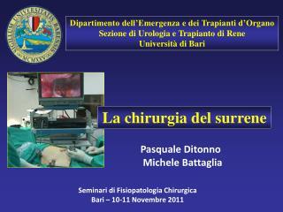 Dipartimento dell'Emergenza e dei Trapianti d'Organo Sezione di Urologia e Trapianto di Rene