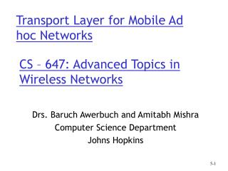 CS – 647: Advanced Topics in Wireless Networks
