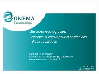 Services écologiques Concepts et enjeux pour la gestion des milieux aquatiques