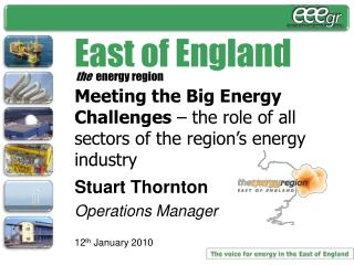 THE VOICE FOR ENERGY IN THE EAST OF ENGLAND!