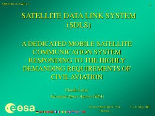 SATELLITE DATA LINK SYSTEM (SDLS)