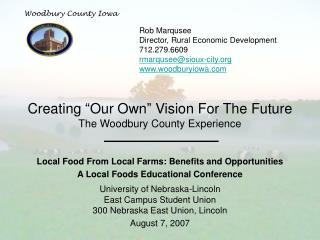 Creating �Our Own� Vision For The Future The Woodbury County Experience