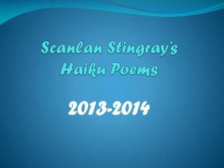 Scanlan  Stingray's Haiku Poems