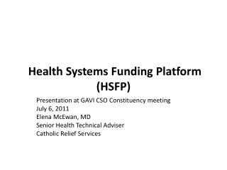Health Systems Funding Platform  (HSFP)