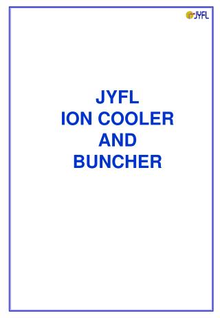 JYFL ION COOLER AND BUNCHER