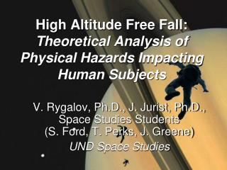 High Altitude Free Fall: Theoretical Analysis of Physical Hazards Impacting Human Subjects