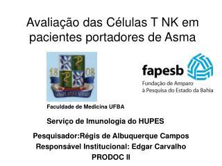 Avaliação das Células T NK em pacientes portadores de Asma