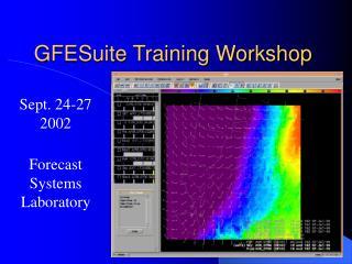 GFESuite Training Workshop