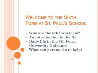 Welcome  to the  Sixth Form at  St.  Paul�s School