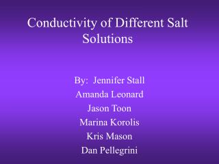 Conductivity of Different Salt Solutions