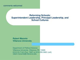 Reforming Schools:  Superintendent Leadership, Principal Leadership, and School Cultures