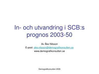In- och utvandring i SCB:s prognos 2003-50