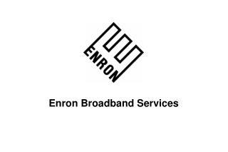 Enron Broadband Services