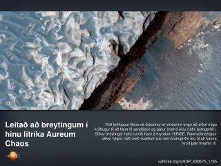 Leitað að breytingum í hinu litríka Aureum Chaos