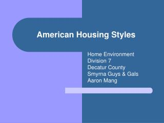 American Housing Styles