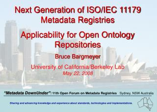 Next Generation of ISO/IEC 11179 Metadata Registries  Applicability for Open Ontology Repositories