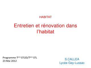 HABITAT Entretien et rénovation dans l'habitat