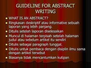 GUIDELINE FOR ABSTRACT WRITING