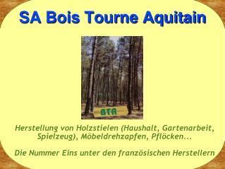 SA Bois Tourne Aquitain