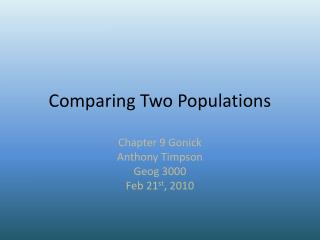 Comparing Two Populations
