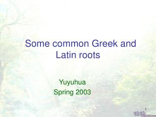 Some common Greek and Latin roots