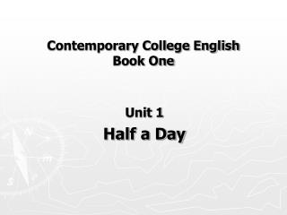 Contemporary College English Book One