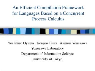 An Efficient Compilation Framework for Languages Based on a Concurrent Process Calculus