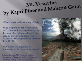 Vesuvius is in the country of Italy.