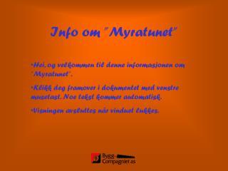 "Info om ""Myratunet"""