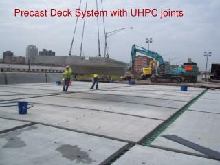 Precast Deck System with UHPC joints