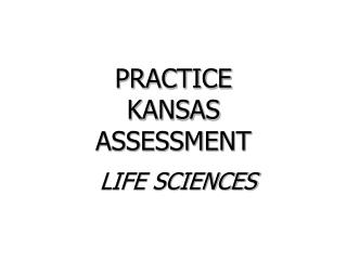 PRACTICE  KANSAS  ASSESSMENT
