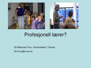 Profesjonell lærer?