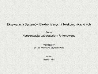 Eksploatacja Systemów Elektronicznych i Telekomunikacyjnych Temat