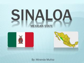 Sinaloa Mexican State