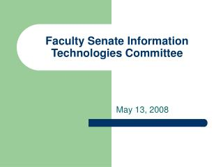 Faculty Senate Information Technologies Committee