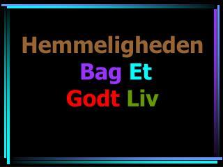 Hemmeligheden  Bag Et  Godt Liv